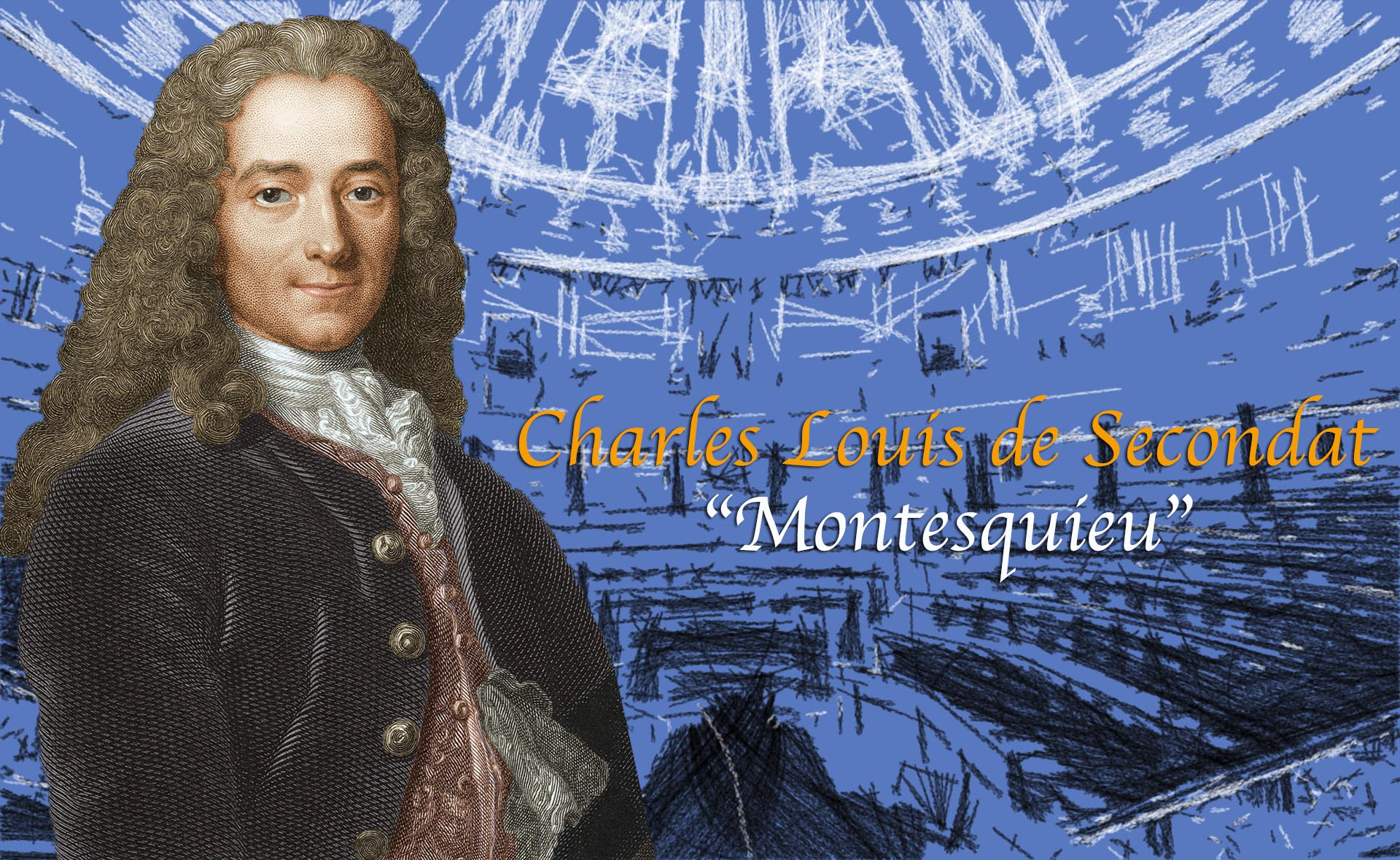 Quién Era Montesquieu Considerado El Padre De La División